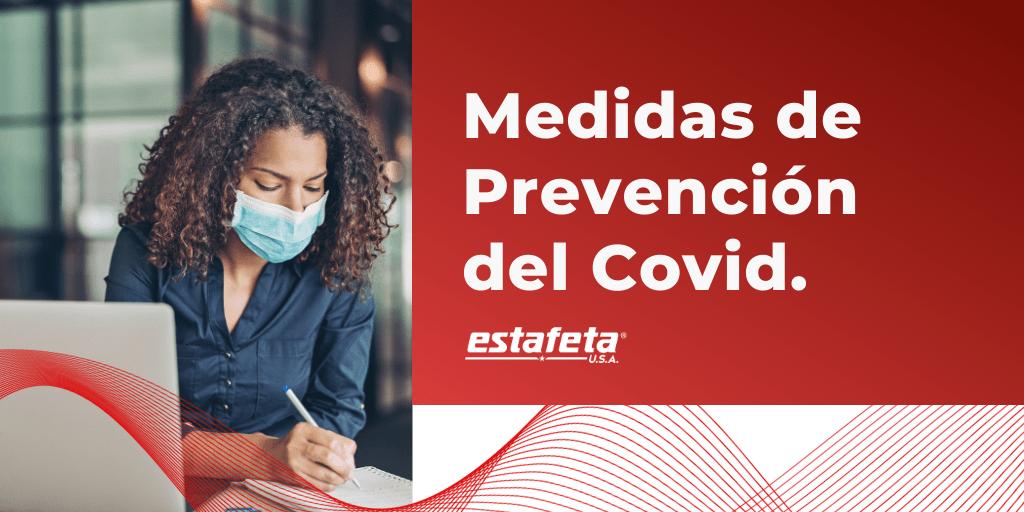 Medidas de Prevención del Covid Estafeta USA